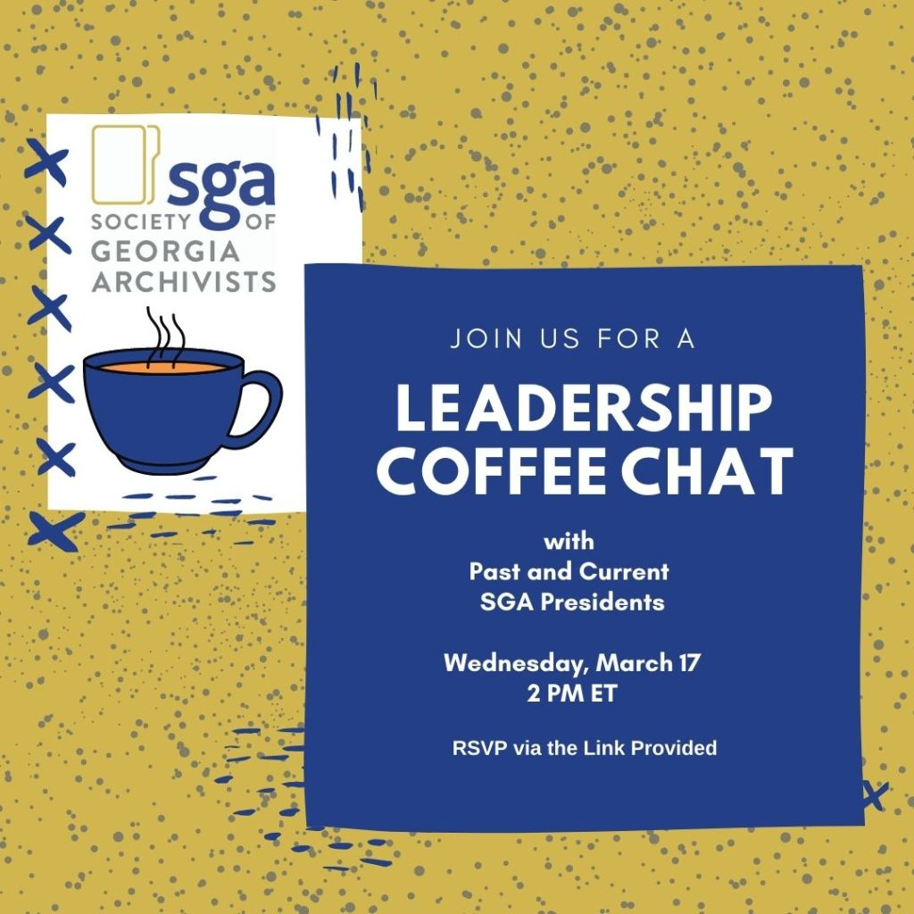 Image reads Join us for a Leadership Coffee Chat with Past and Current SGA Presidents. Wednesday, March 17 2 PM Eastern Time. RSVP via the Link Provided